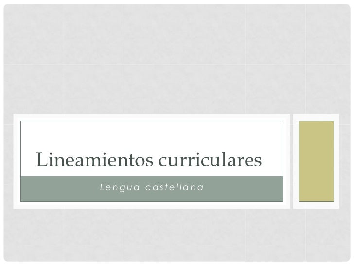 Lineamientos curriculares       Lengua castellana