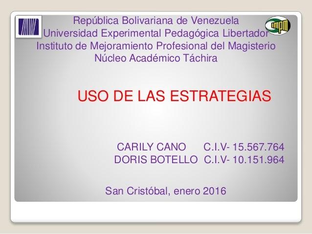 República Bolivariana de Venezuela Universidad Experimental Pedagógica Libertador Instituto de Mejoramiento Profesional de...