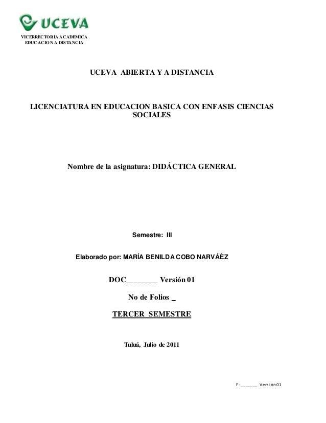 F- _______ Versión01 VICERRECTORIA ACADEMICA EDUCACION A DISTANCIA UCEVA ABIERTA Y A DISTANCIA LICENCIATURA EN EDUCACION B...