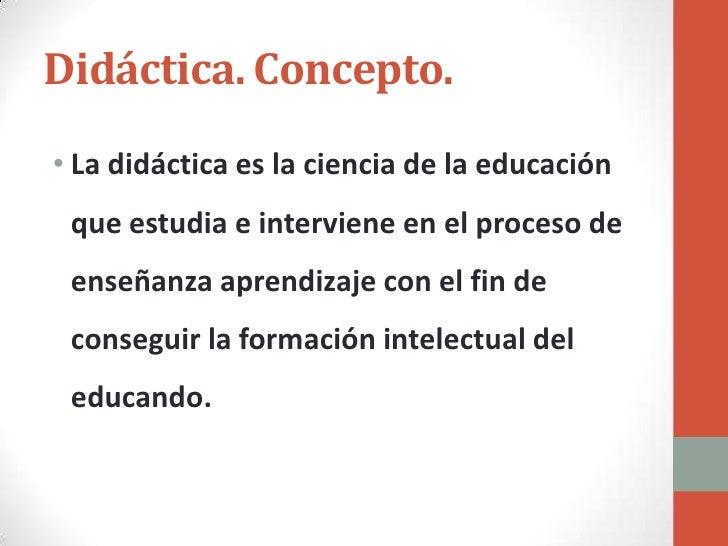 Didactica objeto concepto y finalidades 2012 for Practica de oficina concepto