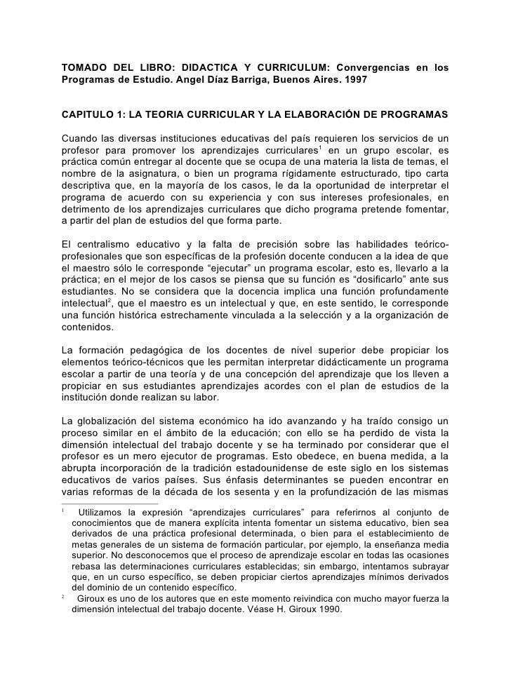 TOMADO DEL LIBRO: DIDACTICA Y CURRICULUM: Convergencias en los Programas de Estudio. Angel Díaz Barriga, Buenos Aires. 199...