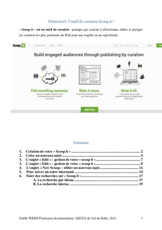 Didacticiel : l'outil de curation Scoop.it ! « Scoop it » est un outil de curation : pratique qui consiste à sélectionner,...
