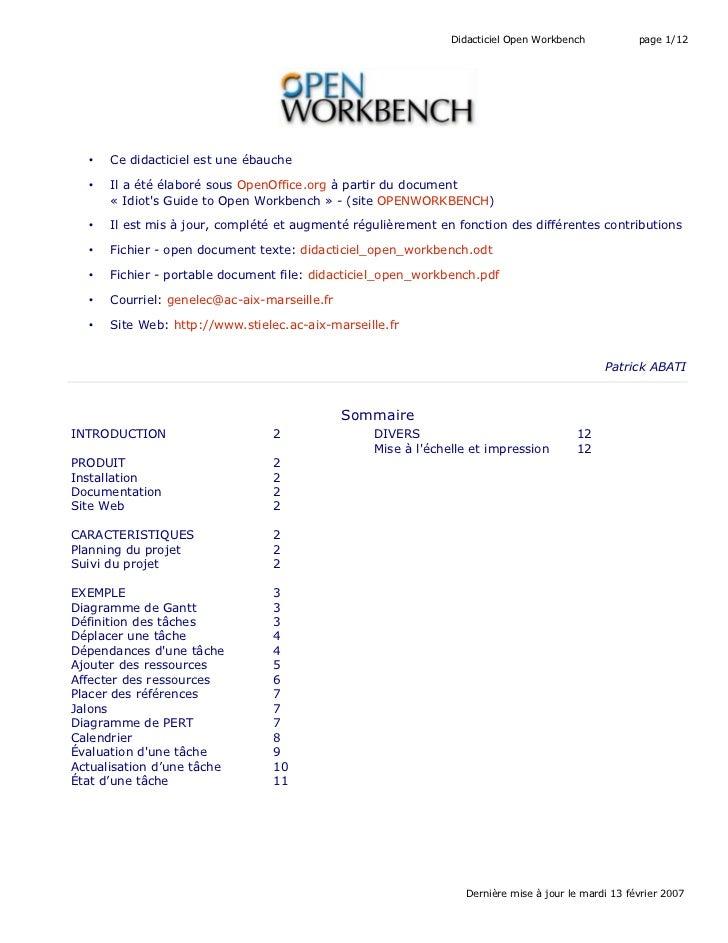 Didacticiel Open Workbench            page 1/12  •   Ce didacticiel est une ébauche  •   Il a été élaboré sous OpenOffice....