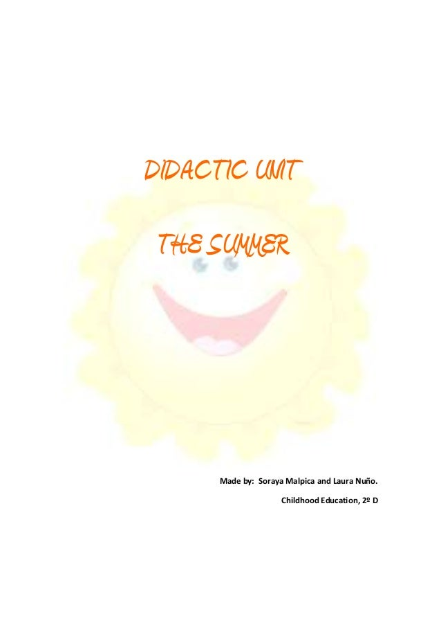 didactic unit I didactic unit design 1 introduction-justification  this didactic unit is based on the three main points of english language: phonetics, vocabulary and grammar i am going to begin this didactic unit with a short text: talking about school.