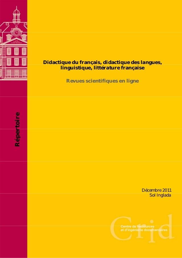 Didactique du français, didactique des langues, linguistique, littérature française  Répertoire  Revues scientifiques en l...