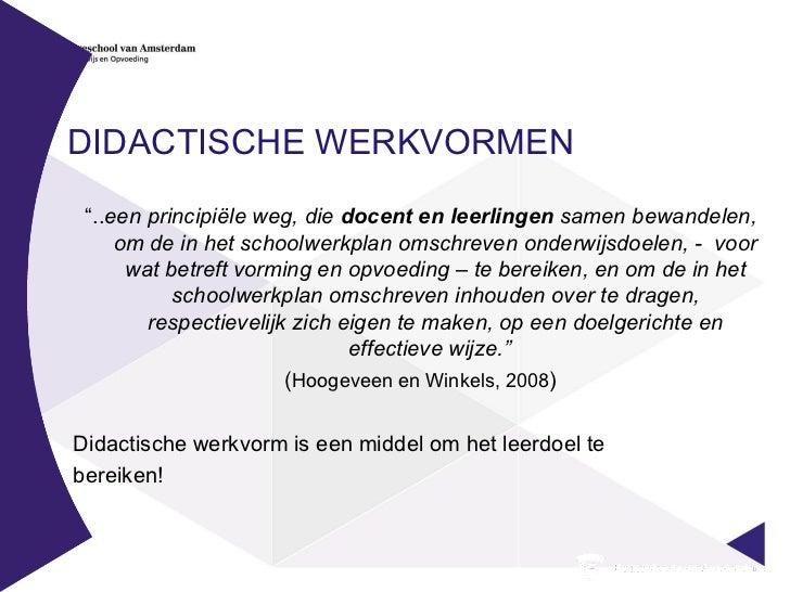 didactische werkvormen Berichten over didactische werkvormen geschreven door reporter j.