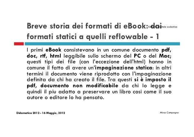 Breve storia dei formati di eBook: dai             Editoria digitale scolastica       formati statici a quelli reflowable ...