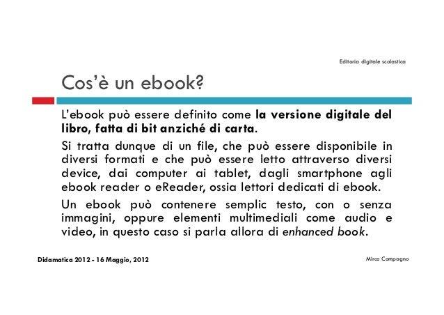 Editoria digitale scolastica                                                        Editoria digitale scolastica       Cos...