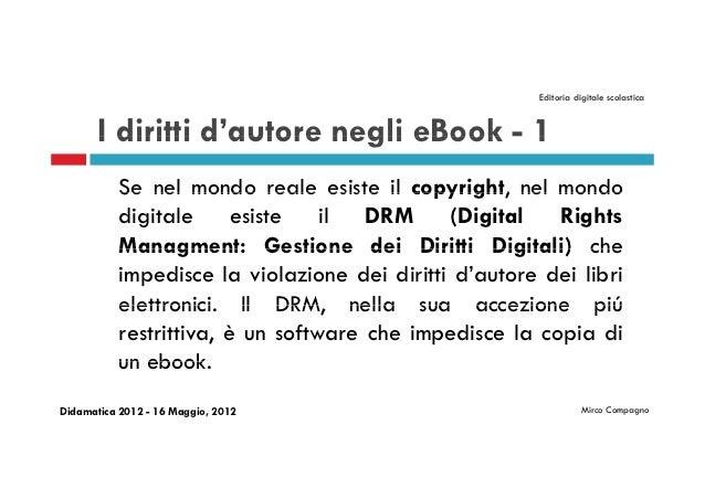 Editoria digitale scolastica       I diritti d'autore negli eBook - 1                 d autore           Se nel mondo real...