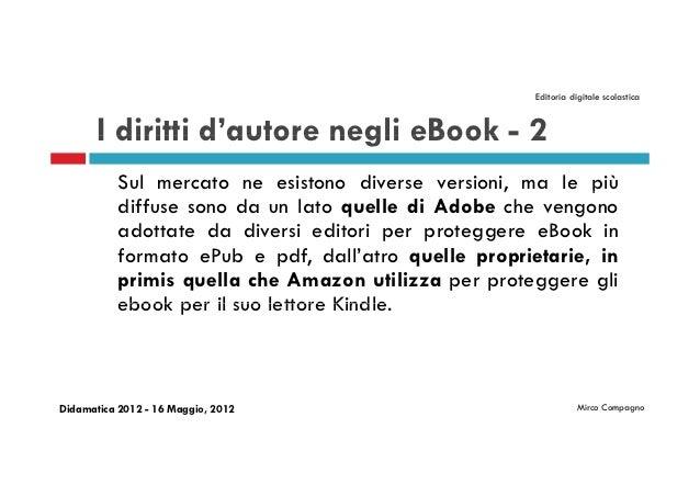 Editoria digitale scolastica       I diritti d'autore negli eBook - 2                 d autore           Sul mercato ne es...