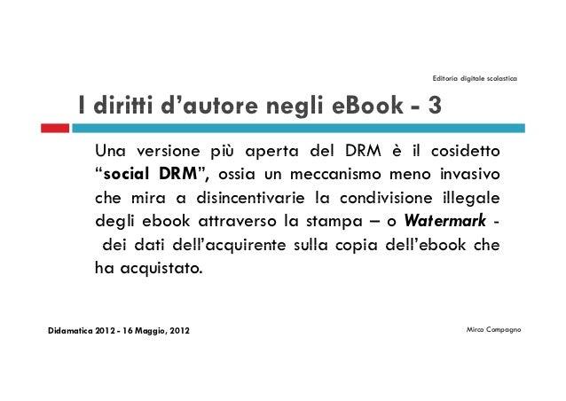 Editoria digitale scolastica       I diritti d'autore negli eBook - 3                 d autore           Una versione più ...