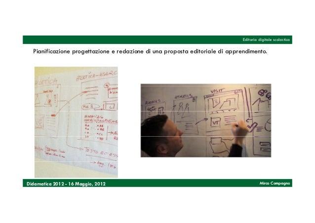 Editoria digitale scolastica  Pianificazione progettazione e redazione di una proposta editoriale di apprendimento.Didamat...