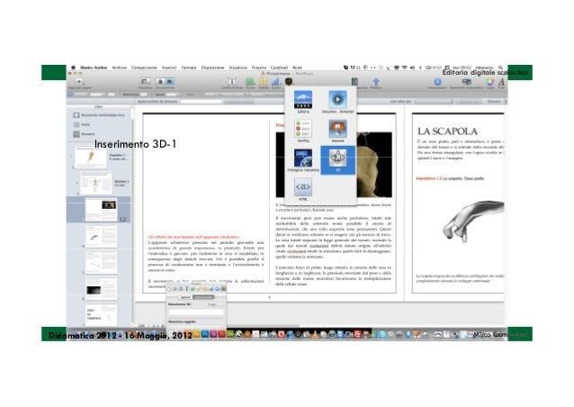 Editoria digitale scolastica          Inserimento 3D-1Didamatica 2012 - 16 Maggio, 2012            Mirco Compagno