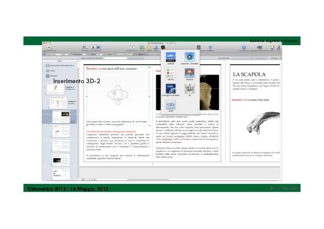 Editoria digitale scolastica          Inserimento 3D-2Didamatica 2012 - 16 Maggio, 2012            Mirco Compagno