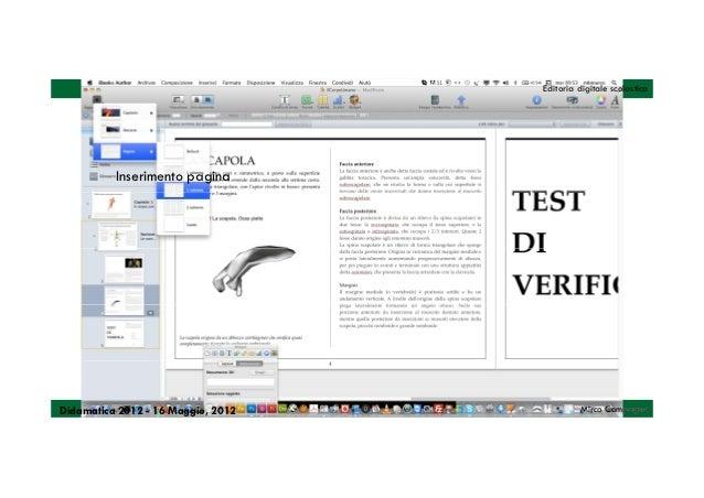 Editoria digitale scolastica          Inserimento paginaDidamatica 2012 - 16 Maggio, 2012            Mirco Compagno