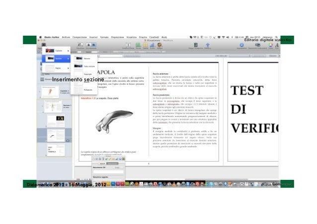 Editoria digitale scolastica          Inserimento sezioneDidamatica 2012 - 16 Maggio, 2012            Mirco Compagno