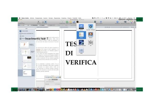 Editoria digitale scolastica          Inserimento test-1Didamatica 2012 - 16 Maggio, 2012            Mirco Compagno