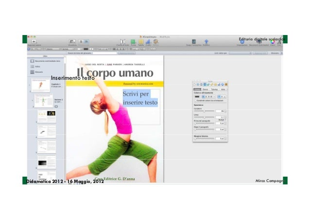 Editoria digitale scolastica          Inserimento testoDidamatica 2012 - 16 Maggio, 2012            Mirco Compagno