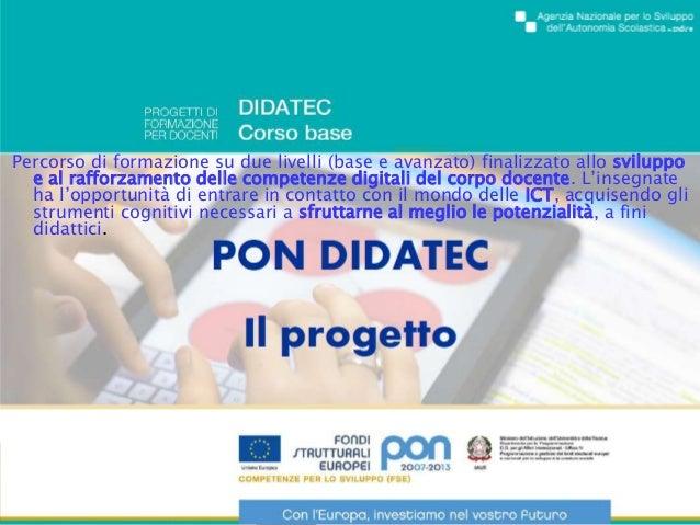 Percorso di formazione su due livelli (base e avanzato) finalizzato allo sviluppo e al rafforzamento delle competenze digi...
