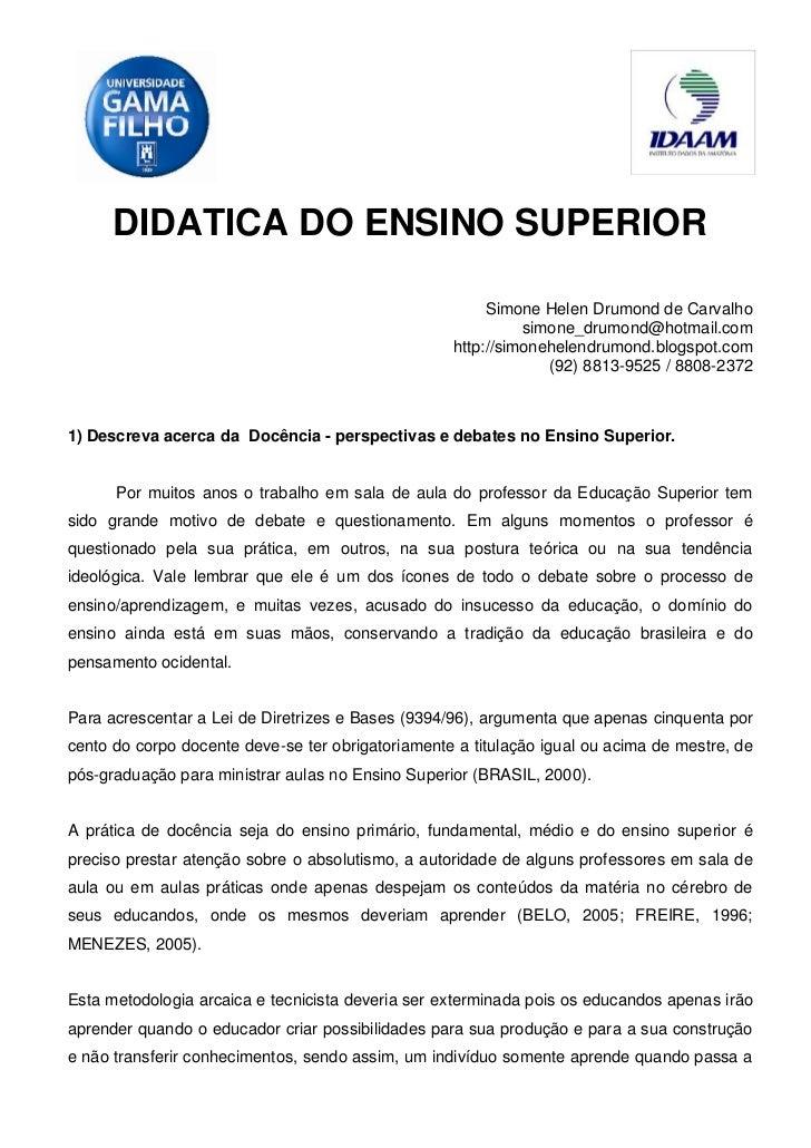 DIDATICA DO ENSINO SUPERIOR                                                        Simone Helen Drumond de Carvalho       ...