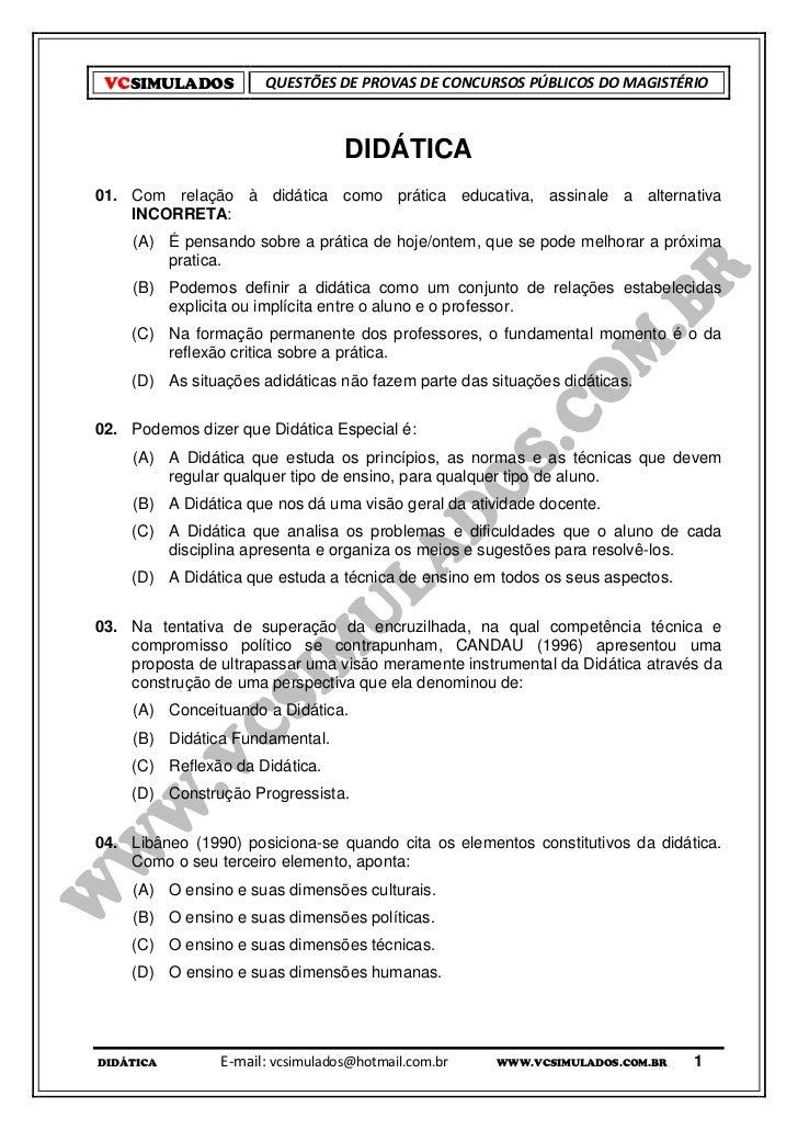 VCSIMULADOS          QUESTÕES DE PROVAS DE CONCURSOS PÚBLICOS DO MAGISTÉRIO                                  DIDÁTICA01. C...