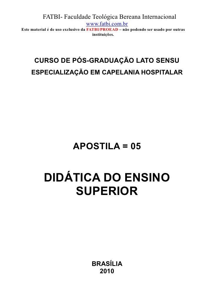 FATBI- Faculdade Teológica Bereana Internacional                                www.fatbi.com.brEste material é de uso exc...