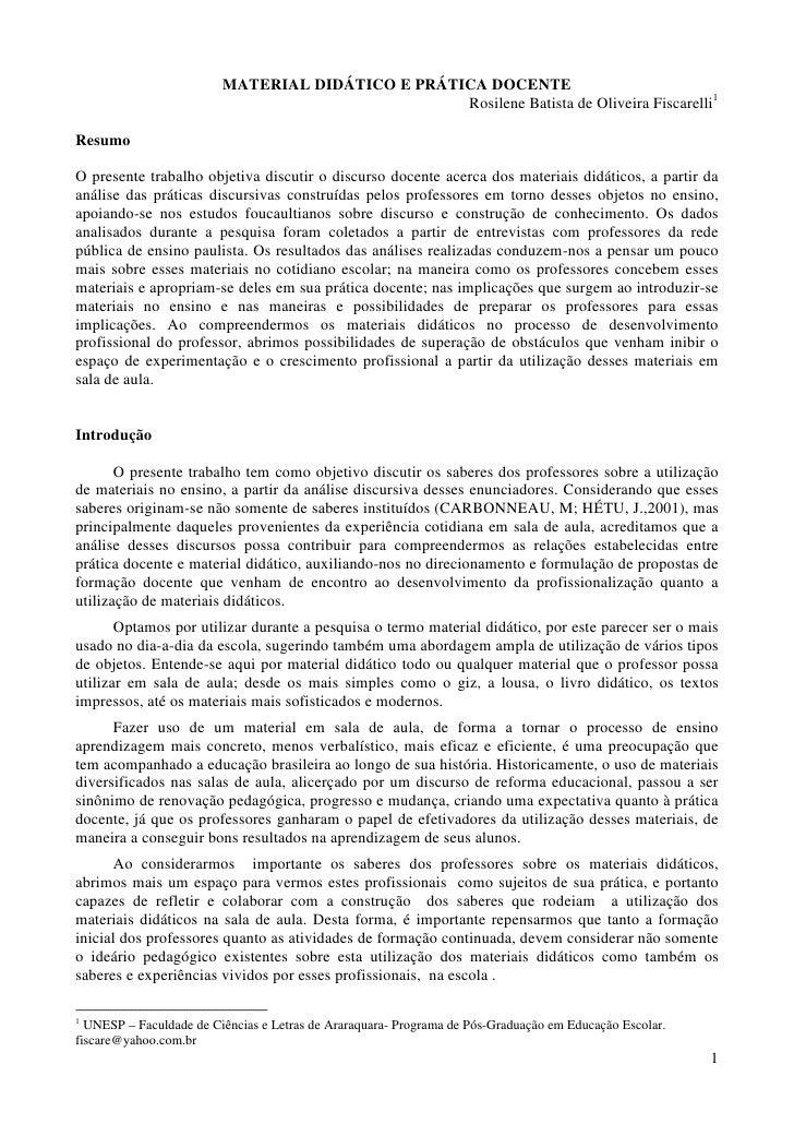 MATERIAL DIDÁTICO E PRÁTICA DOCENTE                                                   Rosilene Batista de Oliveira Fiscare...