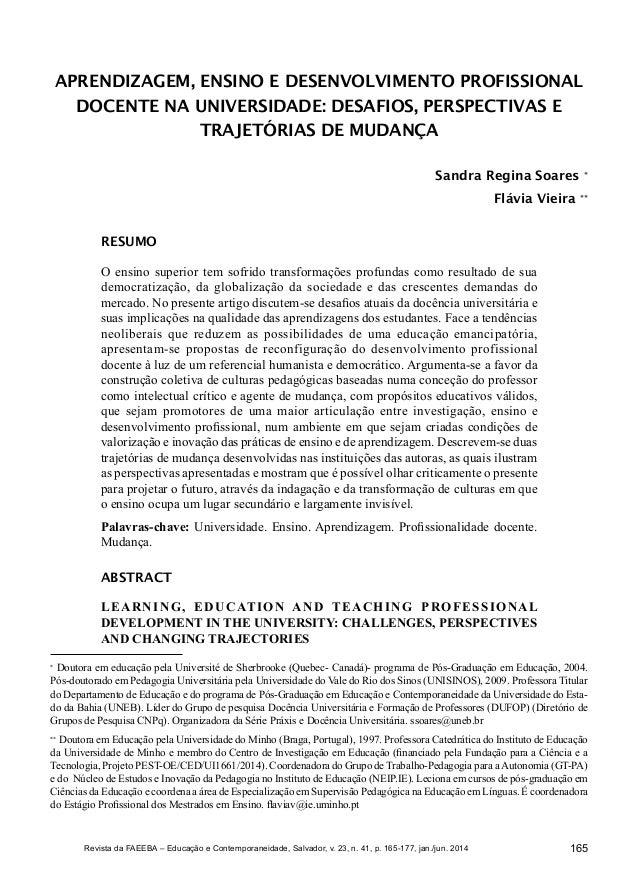 165Revista da FAEEBA – Educação e Contemporaneidade, Salvador, v. 23, n. 41, p. 165-177, jan./jun. 2014 Sandra Regina Soar...