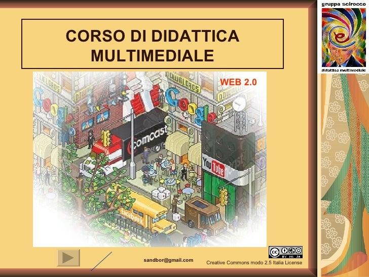 WEB 2.0 CORSO DI DIDATTICA MULTIMEDIALE