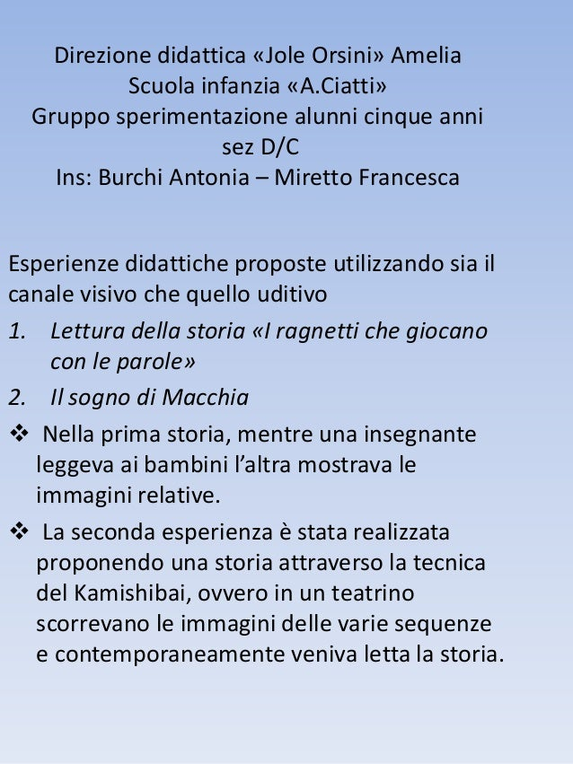 Direzione didattica «Jole Orsini» Amelia Scuola infanzia «A.Ciatti» Gruppo sperimentazione alunni cinque anni sez D/C Ins:...