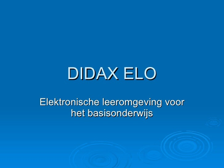 DIDAX ELO Elektronische leeromgeving voor het basisonderwijs