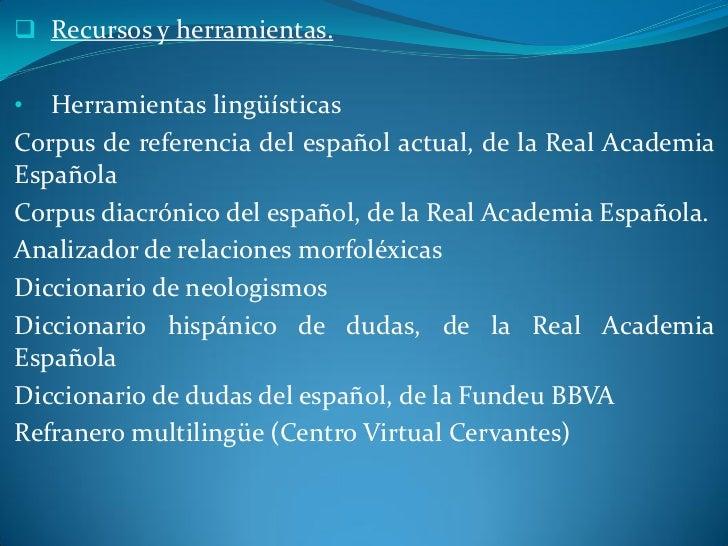 •  Internet como gran biblioteca• Materiales educativosCentro virtual CervantesCentro virtual Leer.es• Otros materialesMat...