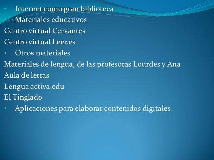  Los nuevos objetivos para la alfabetización•  La lectura digital¿Para qué leemos en internet?¿Cómo son los textos en int...