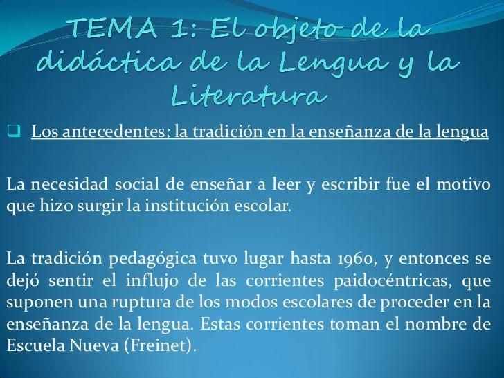  La emergencia de la didáctica de la lengua y la literaturaEn el s. XX nacen la psicología y la pedagogía como ciencias.E...