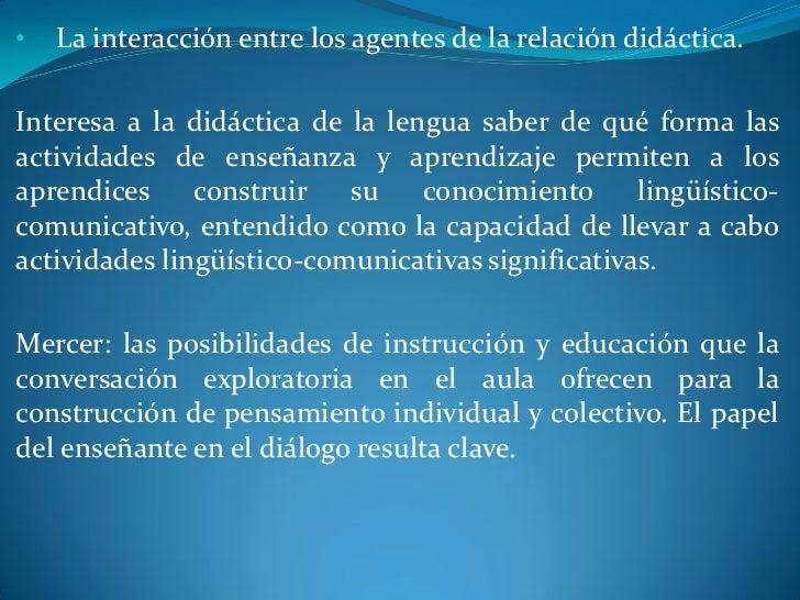  La relación entre práctica y teoría: la investigación en   didáctica de la lengua.El objetivo del conocimiento didáctico...