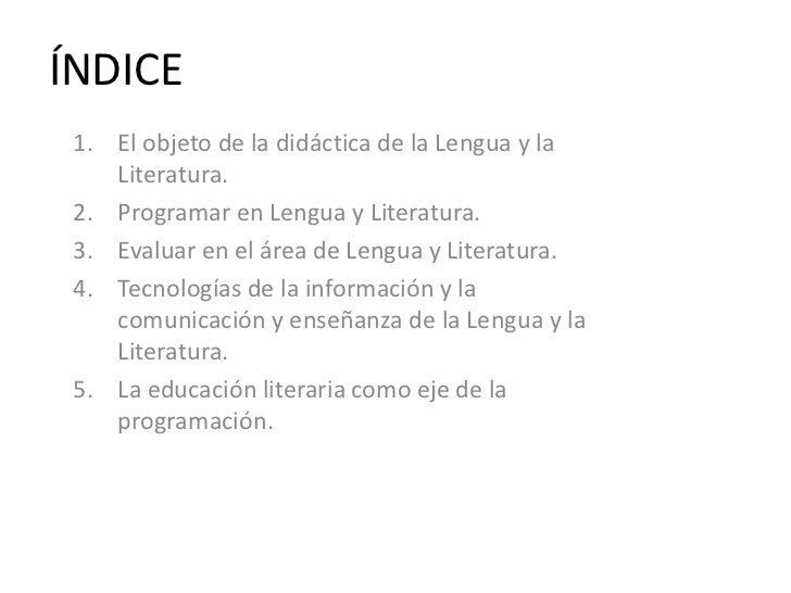 Didáctica de la lengua castellana y la literatura Slide 2