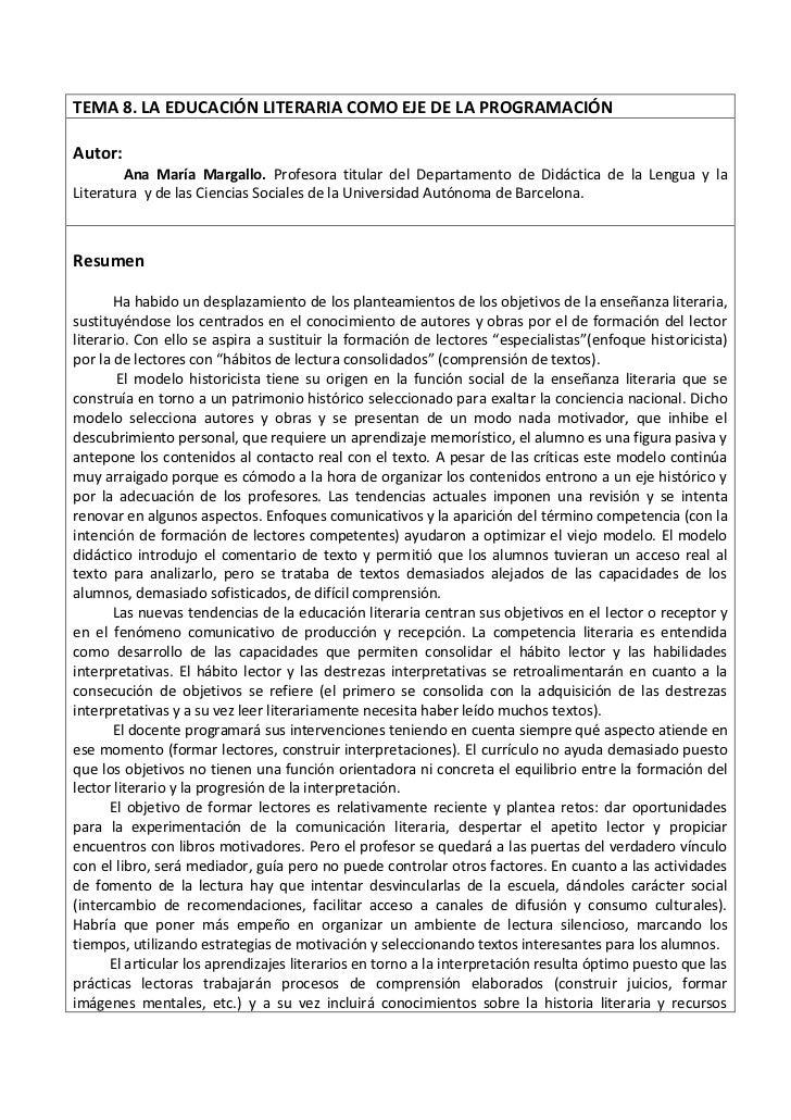TEMA 8. LA EDUCACIÓN LITERARIA COMO EJE DE LA PROGRAMACIÓNAutor:        Ana María Margallo. Profesora titular del Departam...