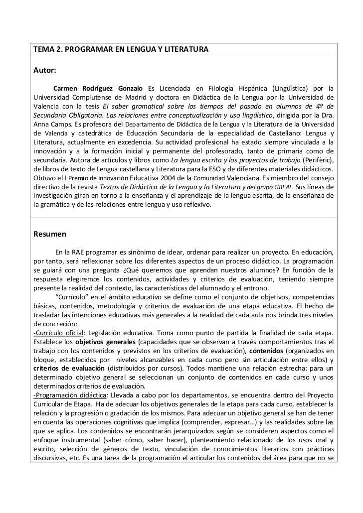 TEMA 2. PROGRAMAR EN LENGUA Y LITERATURAAutor:       Carmen Rodríguez Gonzalo Es Licenciada en Filología Hispánica (Lingüí...