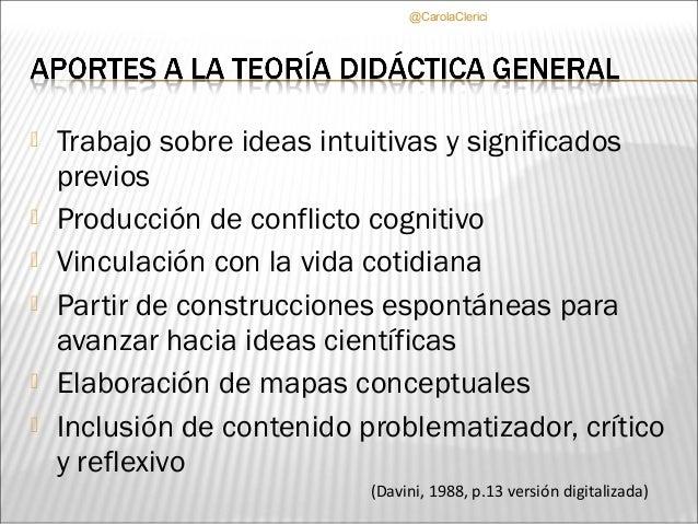 @CarolaClerici   Trabajo sobre ideas intuitivas y significados    previos   Producción de conflicto cognitivo   Vincula...