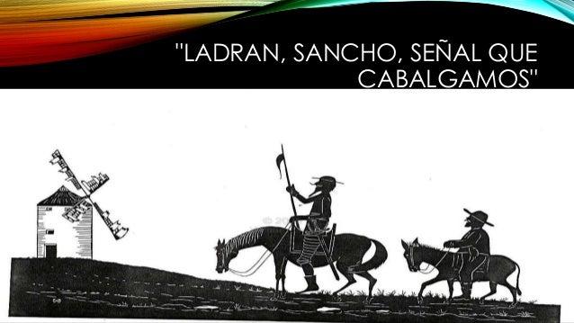 Image result for ladran luego cabalgamos