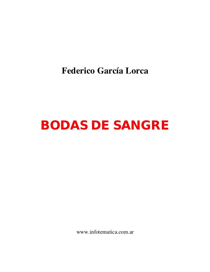 Federico García LorcaBODAS DE SANGRE     www.infotematica.com.ar