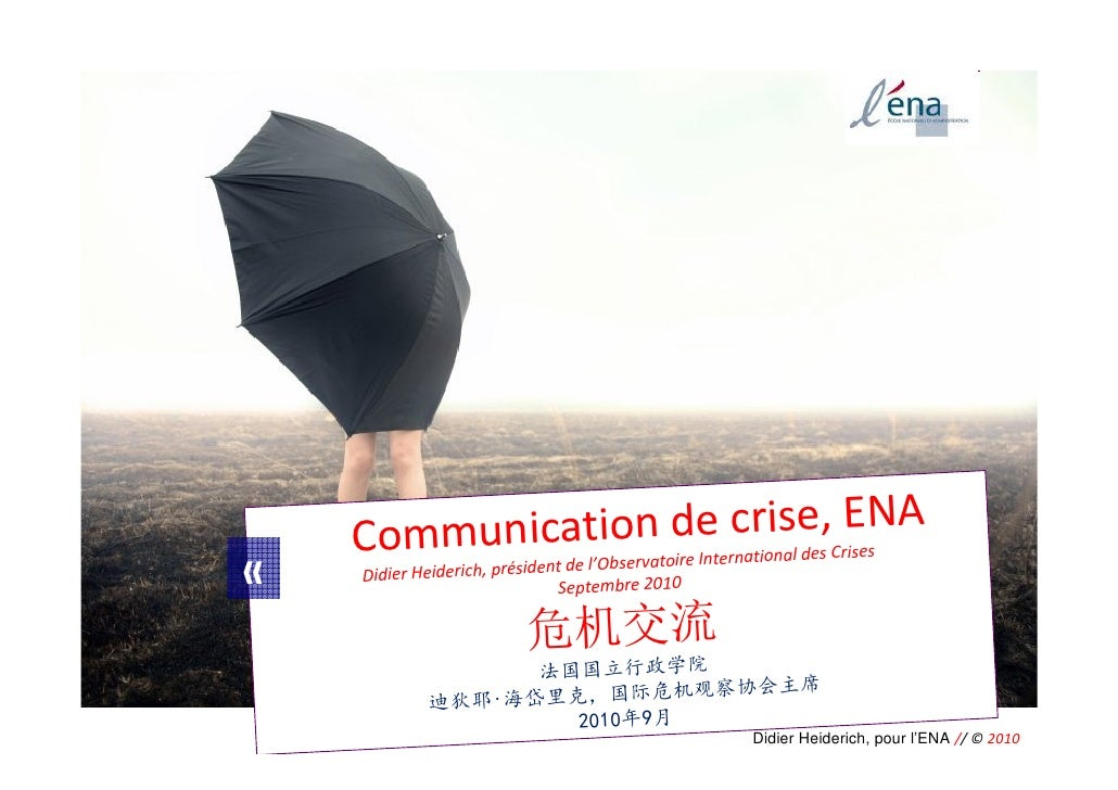 Communica tion de crise, ENA                       national des Crises                             ent de l'Observatoire I...