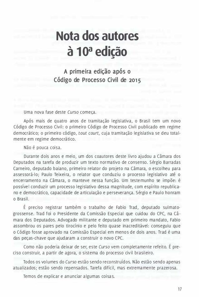Nota dos autores à 1 0a edicão� A primeira edição após o Código de Processo Civil de 201 5 Uma nova fase deste Curso começ...