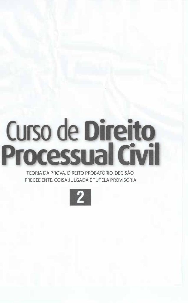 Curso de TEORIA DA PROVA, DIREITO PROBATÓRIO, DECISÃO, PRECEDENTE, COISA JULGADA E TUTELA PROVISÓRIA