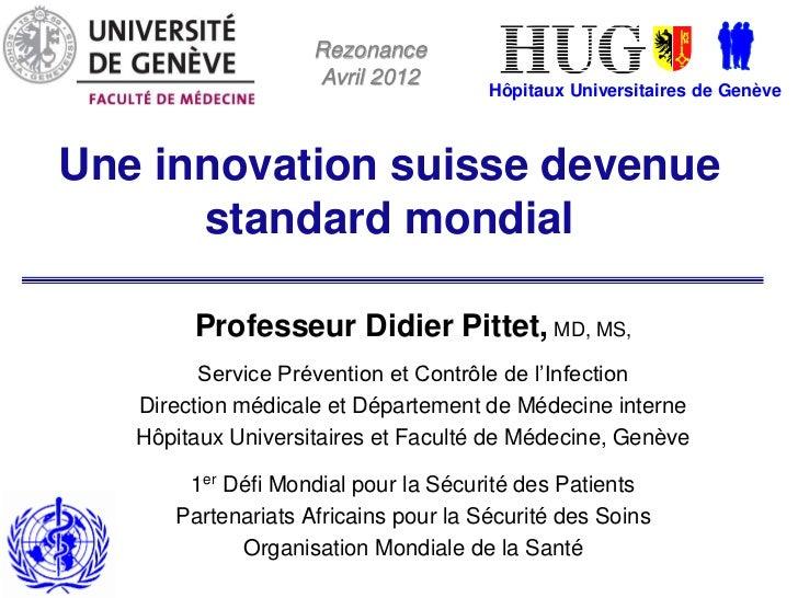 Rezonance                    Avril 2012                                      Hôpitaux Universitaires de GenèveUne innovati...