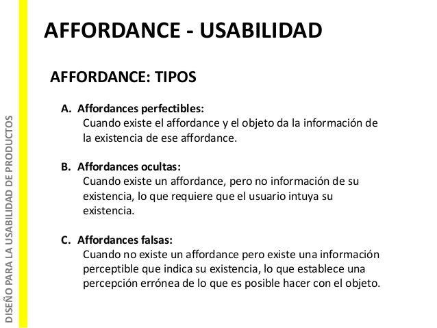 DISEÑOPARALAUSABILIDADDEPRODUCTOS AFFORDANCE - USABILIDAD AFFORDANCE: TIPOS A. Affordances perfectibles: Cuando existe el ...