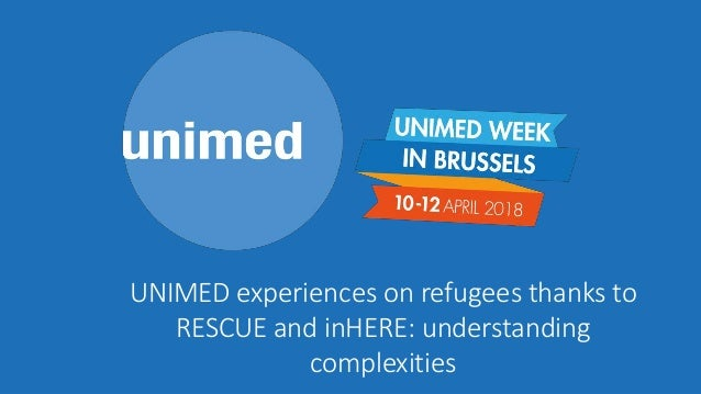 UNIMED experiences on refugees thanks to RESCUE and inHERE: understanding complexities