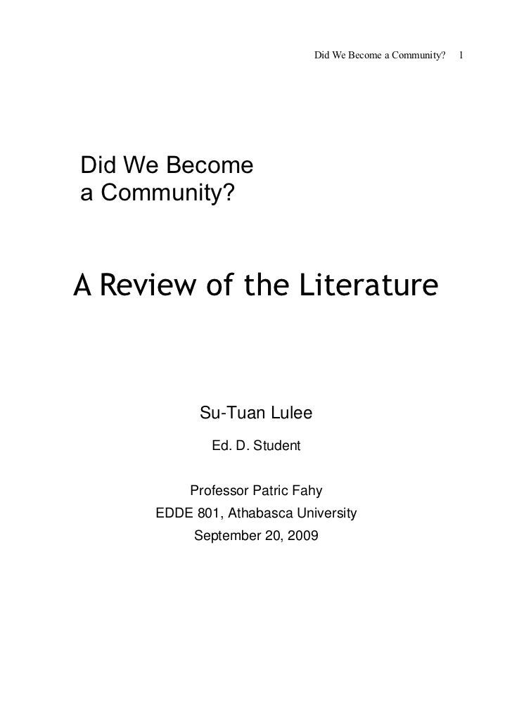 Did We Become a Community?   1Did We Becomea Community?A Review of the Literature           Su-Tuan Lulee             Ed. ...