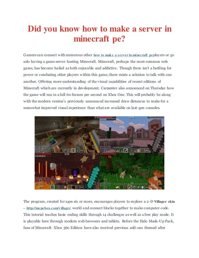 Did you know how to make a server in minecraft pe?