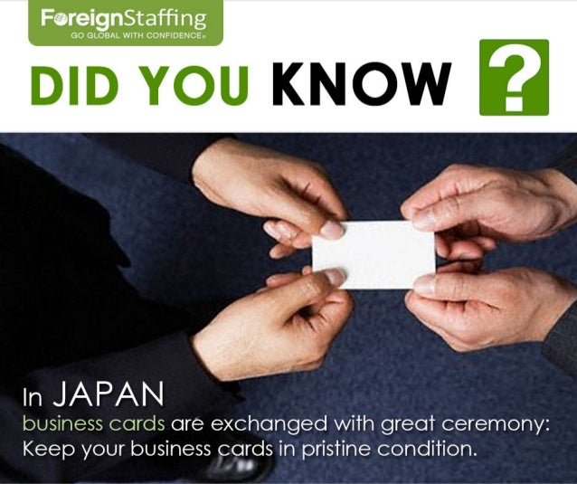 Did you know in japan business cards are exchanged with foreignstaffing go global with confidence did you know in japan business cards are exchanged with reheart Images